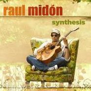 Raul Midón, Synthesis (CD)