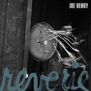 Joe Henry, Reverie (LP)