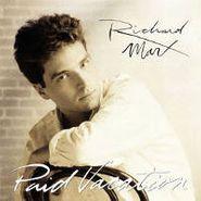 Richard Marx, Paid Vacation (CD)