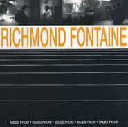 Richmond Fontaine, Miles From (CD)