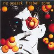 Ric Ocasek, Fireball Zone (CD)