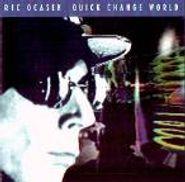 Ric Ocasek, Quick Change World (CD)