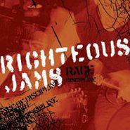 Righteious Jams, Rage Of Discipline (CD)