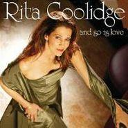 Rita Coolidge, & So Is Love (CD)