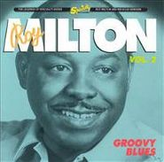 Roy Milton, Groovy Blues, Vol. 2 (CD)