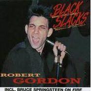 Robert Gordon, Black Slacks (CD)