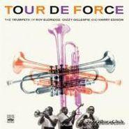 Roy Eldridge, Tour De Force: Trumpets Of Roy Eldridge, Dizzy Gillespie And Harry Edison (CD)