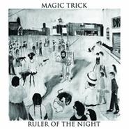 Magic Trick, Ruler Of The Night (LP)