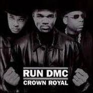 Run-D.M.C., Crown Royal (CD)