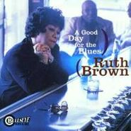 Ruth Brown, A Good Day for the Blues (CD)