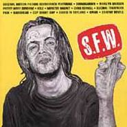 Various Artists, S.F.W. [OST] (CD)