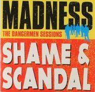 """Madness, Shame & Scandal / Shame & Scandal (Dub) (7"""")"""