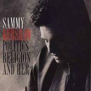 Sammy Kershaw, Politics Religion and Her (CD)