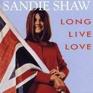 Sandie Shaw, Long Live Love [Collection] (CD)