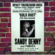 Sandy Denny, Gold Dust - Live At The Royalty Theatre (CD)