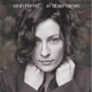 Sarah Harmer, All Of Our Names (CD)
