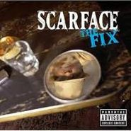 Scarface, The Fix (CD)