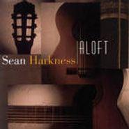 Sean Harkness, Aloft (CD)