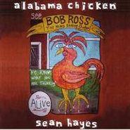 Sean Hayes, Alabama Chicken (CD)