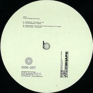 "Various Artists, Vol. 3-5 Years of Semantica Compilation (12"")"