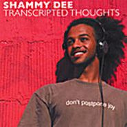 Shammy Dee, Transcripted Thoughts (CD)