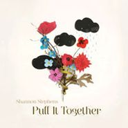 Shannon Stephens, Pull It Together (CD)