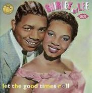 shirley & lee let the good times roll cd
