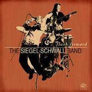 Siegel-Schwall Band, Flash Forward (CD)