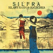 Hilary Hahn, Silfra (CD)
