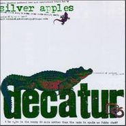 Silver Apples, Decatur (CD)