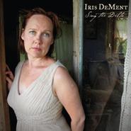 Iris DeMent, Sing The Delta (CD)