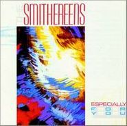 The Smithereens, Especially For You (CD)