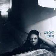 Smooth, Reality (CD)