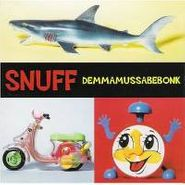 Snuff, Demmamussabebonk (CD)