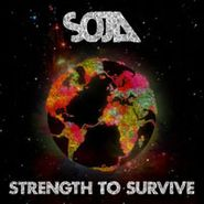 SOJA, Strength to Survive (CD)