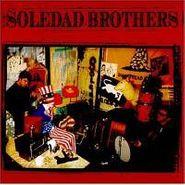 Soledad Brothers, Soledad Brothers (CD)