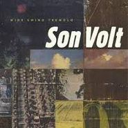 Son Volt, Wide Swing Tremolo (CD)