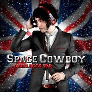 Space Cowboy, Digital Rock Star (CD)