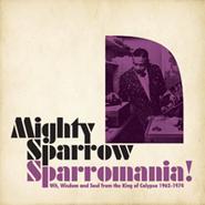Mighty Sparrow, Sparromania! (CD)