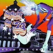 Various Artists, Spirit Of '73: Rock For Choice (CD)