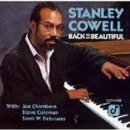 Stanley Cowell, Back To The Beautiful (CD)