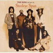 Steeleye Span, The King: The Best Of Steeleye Span (CD)