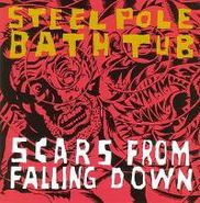 Steel Pole Bath Tub, Scars From Falling Down (CD)
