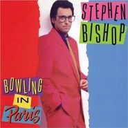 Stephen Bishop, Bowling In Paris (CD)