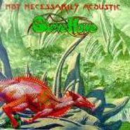 Steve Howe, Not Necessarily Acoustic (CD)