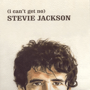 Stevie Jackson, (I Can't Get No) Stevie Jackson (CD)