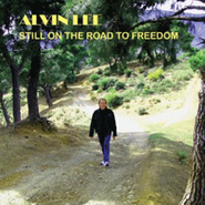 Alvin Lee, Still On The Road To Freedom (CD)