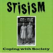 Stisism, Coping With Society (CD)