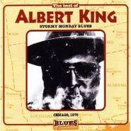 Albert King, The Best of Albert King: Stormy Monday Blues (CD)