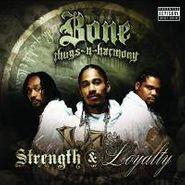 Bone Thugs-N-Harmony, Strength & Loyalty (CD)